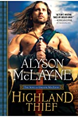 Highland Thief: This Strong Laird is no Match for the Stubborn Lass He's Long Had His Heart Set On (The Sons of Gregor MacLeod Book 5) Kindle Edition