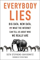 Cover image of Everybody Lies by Seth Stephens-Davidowitz