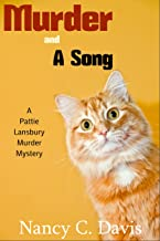 Murder and a Song (A Pattie Lansbury Cat Cozy Mystery Series Book 2)