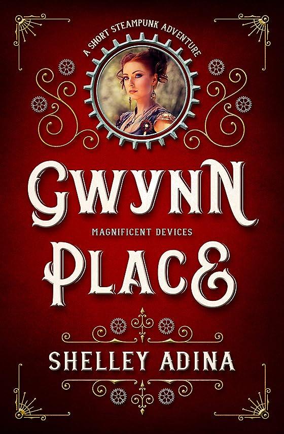 テレビシンポジウムウイルスGwynn Place: A short steampunk adventure (Magnificent Devices Book 19) (English Edition)