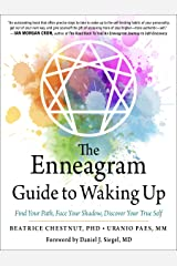 The Enneagram Guide to Waking Up: Find Your Path, Face Your Shadow, Discover Your True Self Kindle Edition