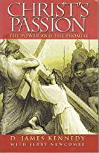 Christ's Passion: The Power and the Promise