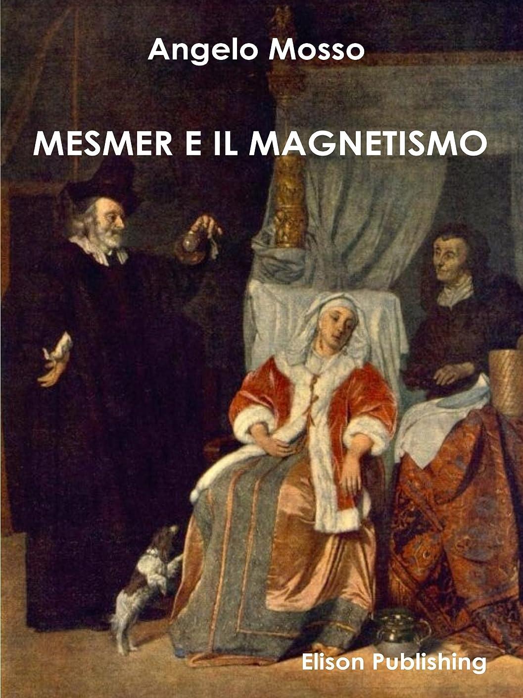 打倒適用する日曜日Mesmer e il magnetismo (Italian Edition)