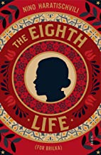 The Eighth Life: (For Brilka) The International Bestseller