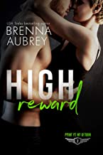 High Reward: A Navy SEAL Romance (Point of No Return Book 2)