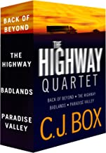 The C.J. Box Highway Quartet Collection: Back of Beyond; The Highway; Badlands; Paradise Valley (Cody Hoyt / Cassie Dewell...