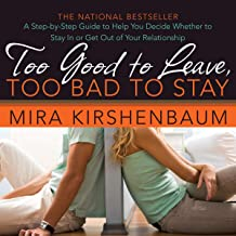 Too Good to Leave, Too Bad to Stay: Decide Whether to Stay In or Get Out of Your Relationship