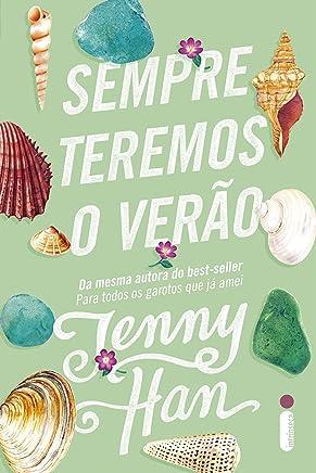 Sempre Teremos o Verão. Trilogia Verão - Volume 3: (Trilogia Verão vol. 3)