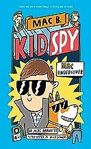 Mac B. Kid Spy #1: Mac Undercover