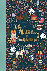 The Adventures of Lily Huckleberry in Scandinavia Kindle Edition