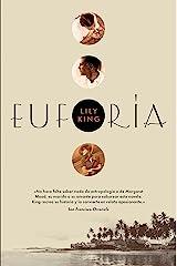 Euforia (Narrativa Extranjera) (Spanish Edition) Kindle Edition