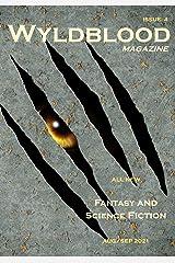 Wyldblood Magazine #4 Kindle Edition