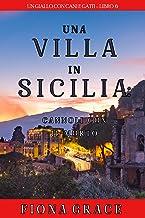 Una Villa in Sicilia: Cannoli con il Morto (Un giallo con cani e gatti – Libro 6)