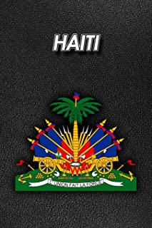 Haiti: Coat of Arms - Unlined Notebook 150 Blank Pages 6 x 9 in.- Sketchbook - Multi-Purpose - Unruled Journal - Plain Dia...