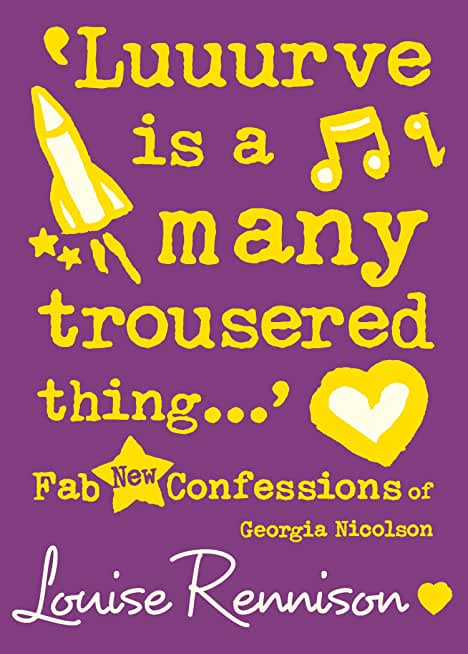 'Luuurve is a many trousered thing…' (Confessions of Georgia Nicolson, Book 8) (English Edition)