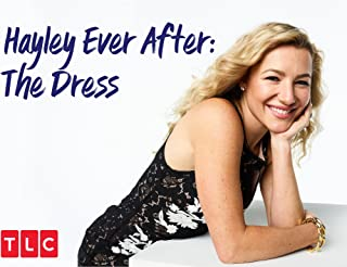 Hayley Ever After The Dress Season 1