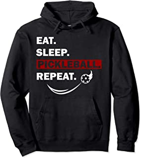 Eat Sleep Pickleball Repeat funny gift for women men Pullover Hoodie