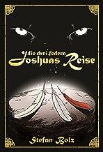 Die Drei Federn - Joshuas Reise (German Edition)