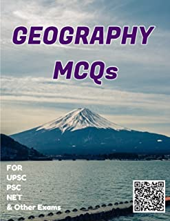 Geography MCQs (Prepared from Old and New NCERTS, UPSC Toppers Notes and Vision IAS Class Notes): Book is written by Civil Servants of 2014 batch