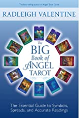 The Big Book of Angel Tarot: The Essential Guide to Symbols, Spreads, and Accurate Readings Kindle Edition