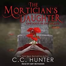 The Mortician's Daughter: One Foot in the Grave: Mortician's Daughter Series, Book 1