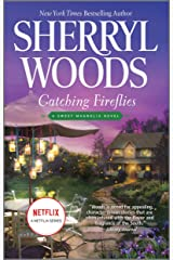 Catching Fireflies (The Sweet Magnolias Book 9) Kindle Edition