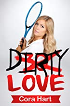 Dirty Love (Tennis, Anyone? Book 2)