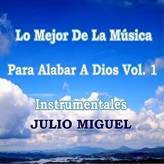 Lo Mejor de la Música para Alabar a Dios, Vol. 1: Instrumentales