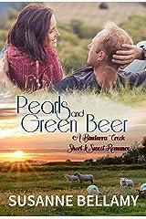 Pearls and Green Beer: Bindarra Creek Short and Sweet Kindle Edition