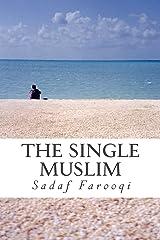 The Single Muslim Kindle Edition