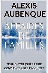 AFFAIRES DE FAMILLES ( WHITE FOREST) Format Kindle