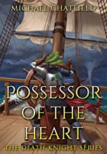Possessor of the Heart (Death Knight Book 2)