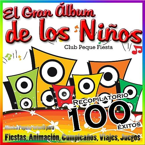 El Gran Álbum de los Niños - Música Popular Infantil para ...