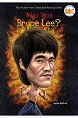 Who Was Bruce Lee? (Who Was?) Kindle Edition