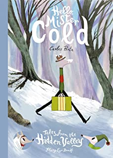 Hello, Mister Cold (Tales from the Hidden Valley)