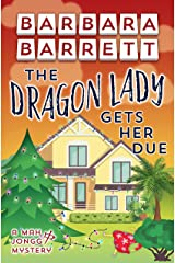 The Dragon Lady Gets Her Due (The Mah Jongg Mysteries Book 8) Kindle Edition