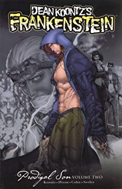 Dean Koontz' Frankenstein: Prodigal Son Volume 2 (Dean Koontz s Frankenstein)