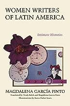 Women Writers of Latin America: Intimate Histories (Texas Pan American Series)