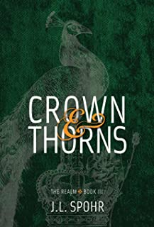 Crown & Thorns: The Realm Book 3