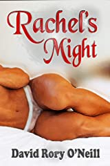 Rachel's Might (The Rachel Stories Book 3) Kindle Edition