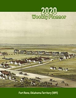 2020 Weekly Planner: Fort Reno, Oklahoma Territory (1891): Vintage Panoramic Map Cover