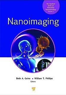 Nanoimaging (Pan Stanford Series on Biomedical Nanotechnology Book 2)