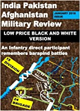 India Pakistan Afghanistan Military Review: An Infantry Direct Participant Remembers Bara Pind Battles-Low Price Black and...