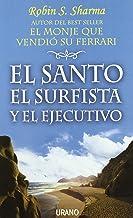 El santo, el surfista y el ejecutivo (Crecimiento personal)