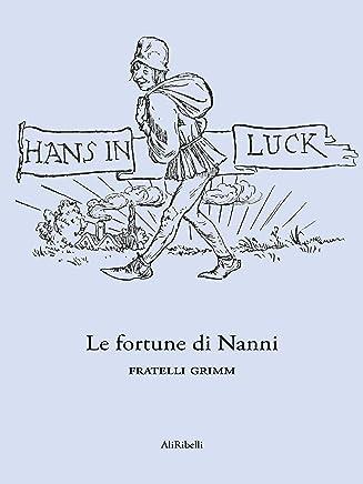 Le fortune di Nanni