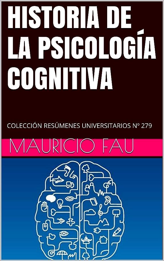冒険者寝具憤るHISTORIA DE LA PSICOLOGíA COGNITIVA: COLECCIóN RESúMENES UNIVERSITARIOS No 279 (Spanish Edition)
