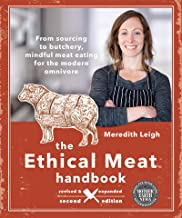 The Ethical Meat Handbook, Revised and Expanded 2nd Edition: From sourcing to butchery, mindful meat eating for the modern omnivore (English Edition)
