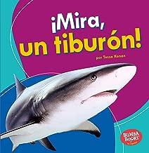 ¡Mira, un tiburón! (Look, a Shark!) (Bumba Books ® en español ― Veo animales marinos (I See Ocean Animals)) (Spanish Edition)