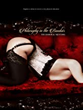 Philosophy in the Boudoir: Or, The Immoral Mentors (Unexpurgated Edition)