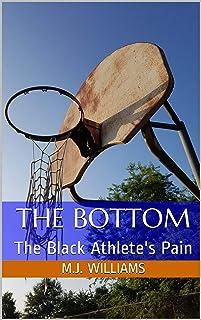 The Bottom: The Black Athlete's Pain